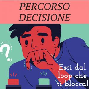 Prendere Decisione