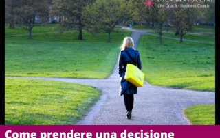 come prendere una decisione importante